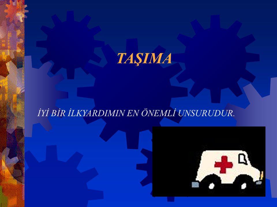 İlk yardım güvenliği ve yaralıların taşınması