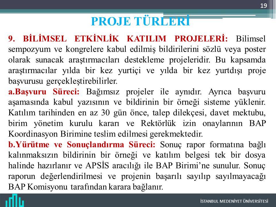 İSTANBUL MEDENİYET ÜNİVERSİTESİ 19 PROJE TÜRLERİ 9.