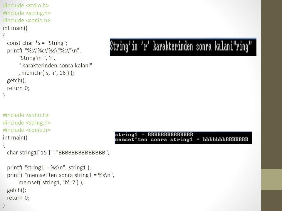 #include int main() { char s1[] = ABCDEFG , s2[] = ABCDXYZ ; printf( %s%s\n%s%s\n\n%s%2d\n%s%2d\n%s%2d\n , s1 = , s1, s2 = , s2, memcmp( s1, s2, 4 ) = , memcmp( s1, s2, 4 ), memcmp( s1, s2, 7 ) = , memcmp( s1, s2, 7 ), memcmp( s2, s1, 7 ) = , memcmp( s2, s1, 7 ) ); getch(); return 0; }