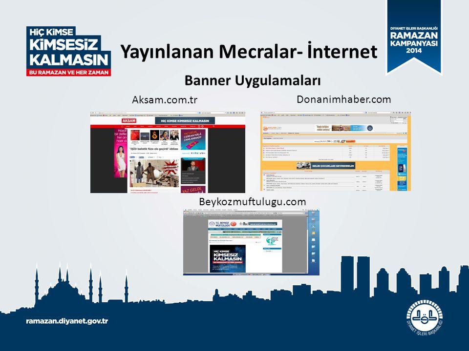 Aksam.com.tr Donanimhaber.com Beykozmuftulugu.com Yayınlanan Mecralar- İnternet Banner Uygulamaları