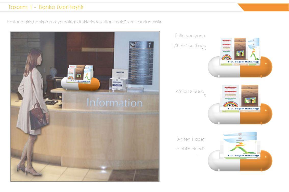 Hastane giriş bankoları veya bölüm desklerinde kullanılmak üzere tasarlanmıştır.