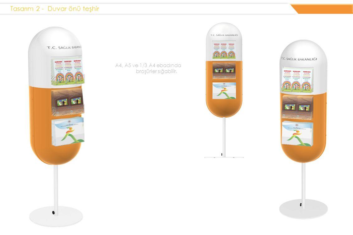 Tasarım 2 - Duvar önü teşhir A4, A5 ve 1/3 A4 ebadında broşürler sığabilir.