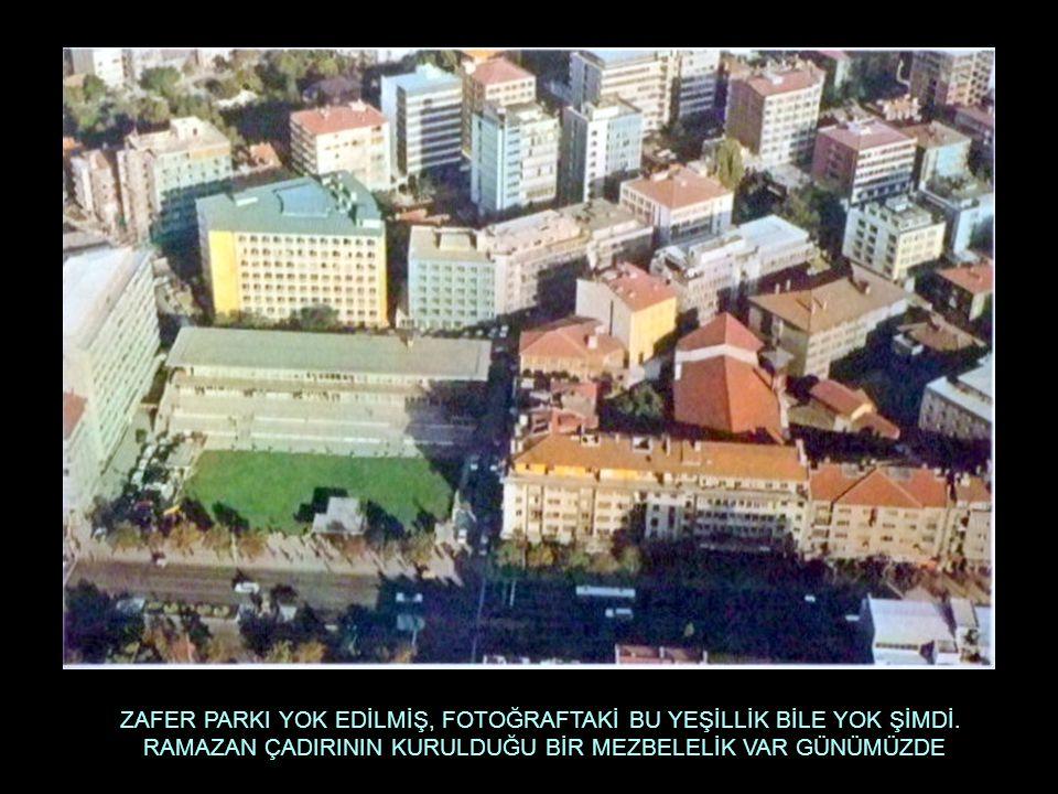 ULUS SİNEMASI, CİHAN PALAS ARTIK YOK, YIKILMIŞ..