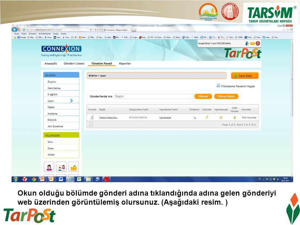 Okun olduğu bölümde gönderi adına tıklandığında adına gelen gönderiyi web üzerinden görüntülemiş olursunuz. (Aşağıdaki resim. )