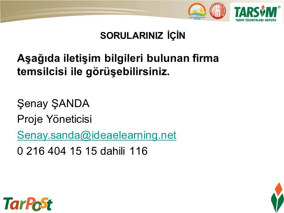 SORULARINIZ İÇİN Aşağıda iletişim bilgileri bulunan firma temsilcisi ile görüşebilirsiniz. Şenay ŞANDA Proje Yöneticisi Senay.sanda@ideaelearning.net