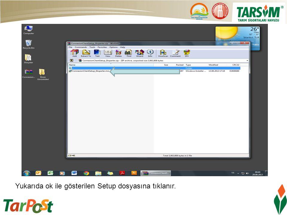 Yukarıda ok ile gösterilen Setup dosyasına tıklanır.
