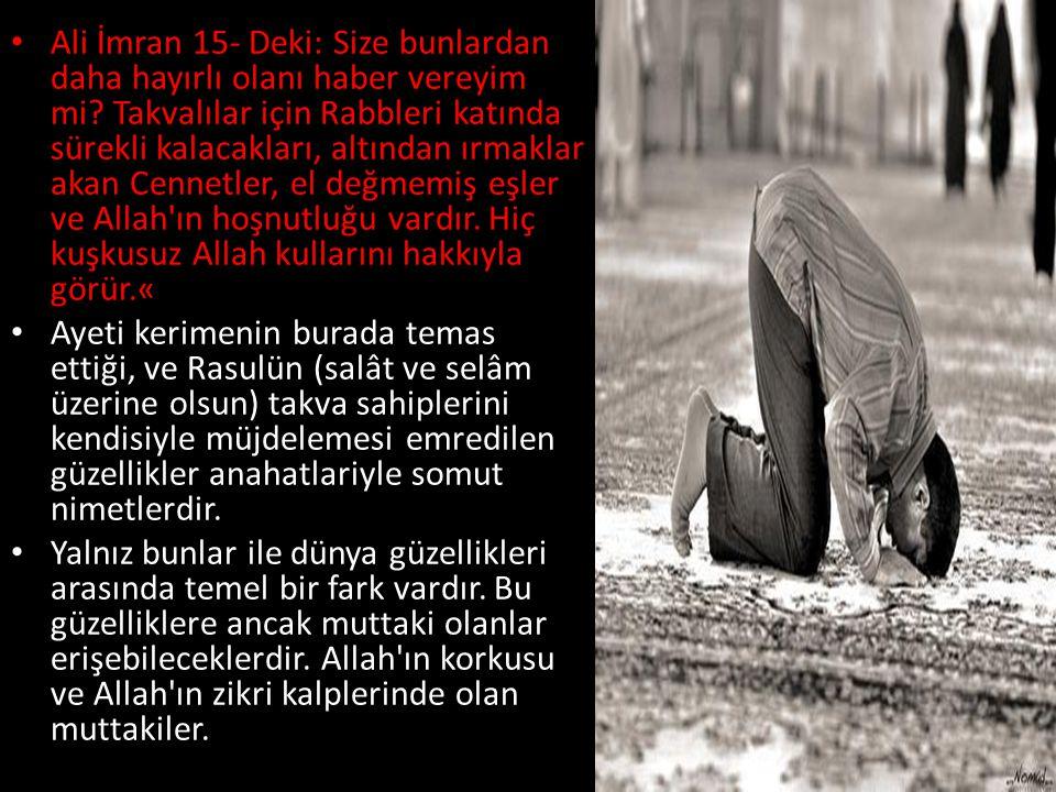 Ali İmran 15- Deki: Size bunlardan daha hayırlı olanı haber vereyim mi.