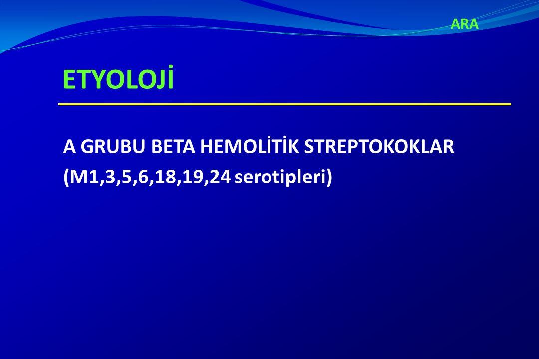 GEÇİRİLMİŞ A GRUBU STREPTOKOK İNFEKSİYON KANITI - Geçirilmiş kızıl - Boğaz kültürü - Hızlı streptokok antijen testi pozitifliği - Streptokok antikor titrelerinde yükselme - En sık kullanılanları antistreptolizin O (ASO) ve antideoksiribonükleaz B'dir - ASO enfeksiyondan yaklaşık 1 hafta sonra artmaya başlar ve 3-6 haftada pik yapar - Antikorlar aylarca yüksek kalabilir, 3-4 ayda normale döner.