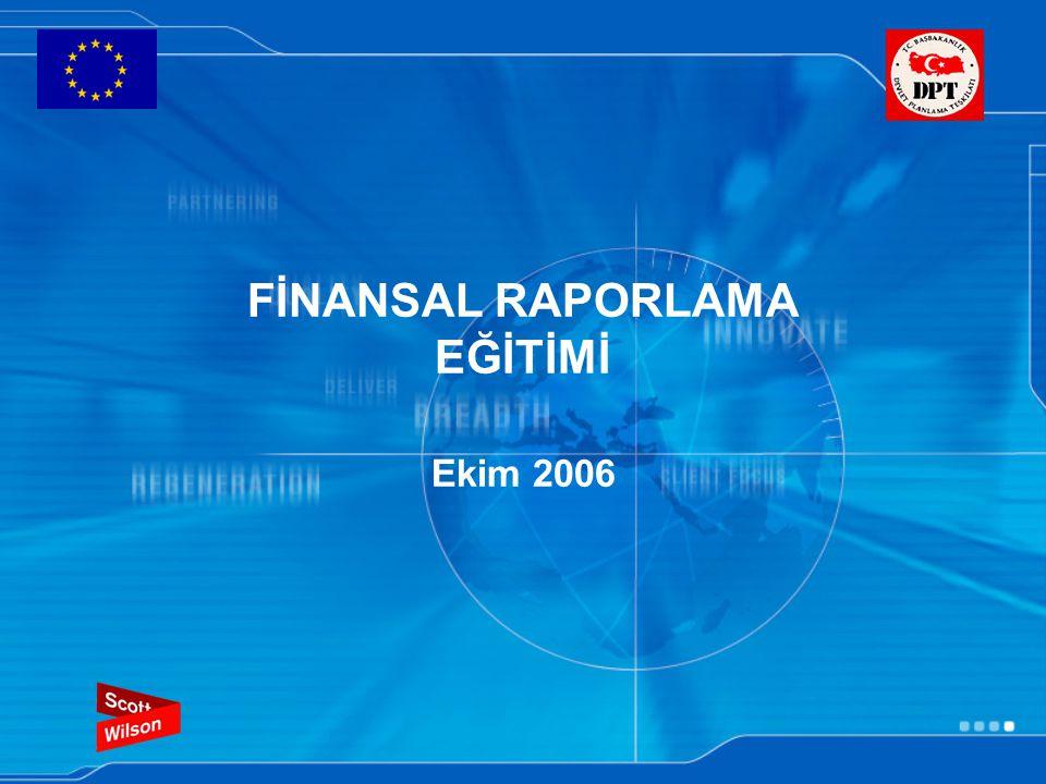 FİNANSAL RAPORLAMA EĞİTİMİ Ekim 2006
