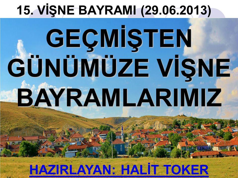 GELENEKSEL HALE GELME 1995 yılına gelindiğinde Ağaç Bayramı düzenlemeye başlayan Afşarlılar, Prof.