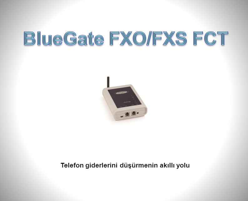 BlueGate FXO/FXS FCT'nin Santralsız kullanımı Çoklu Şebeke Bağlantısı sayesinde santral olmaksızın da kullanılabilir.