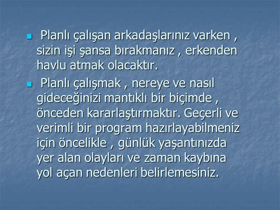 EN ÇOK NELERİ UNUTURUZ!.