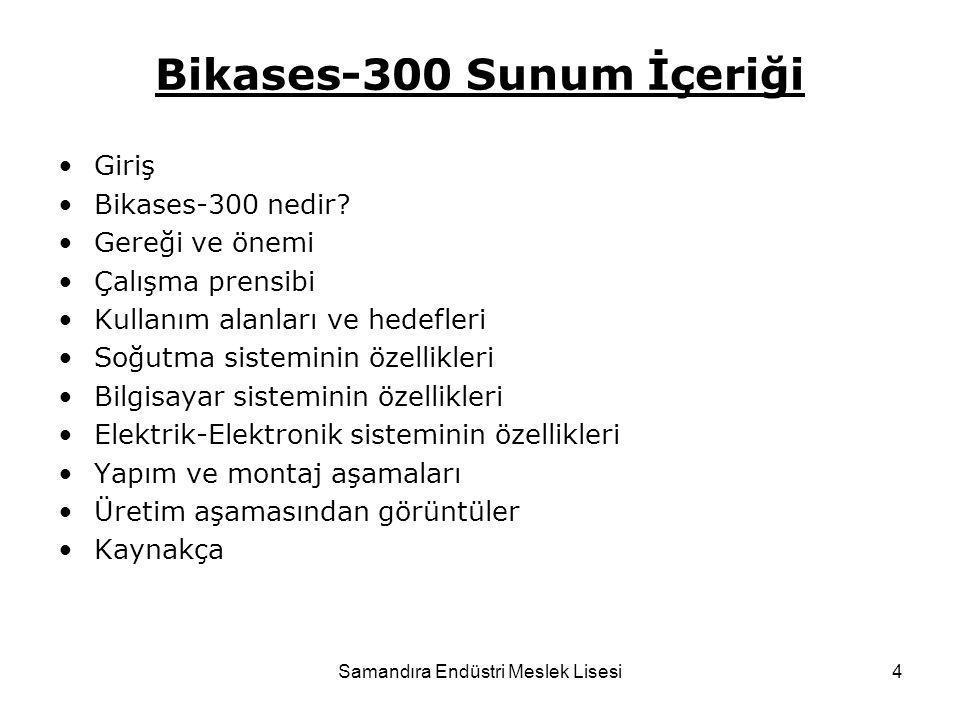 4 Bikases-300 Sunum İçeriği Giriş Bikases-300 nedir? Gereği ve önemi Çalışma prensibi Kullanım alanları ve hedefleri Soğutma sisteminin özellikleri Bi