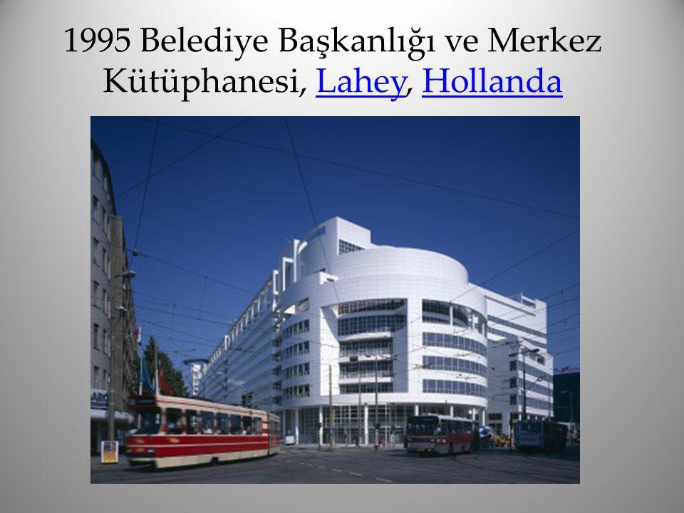 1995 Belediye Başkanlığı ve Merkez Kütüphanesi, Lahey, HollandaLaheyHollanda