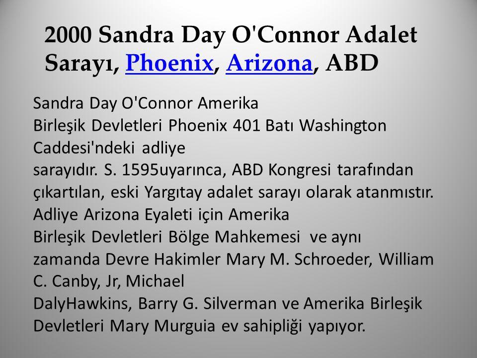 2000 Sandra Day O'Connor Adalet Sarayı, Phoenix, Arizona, ABDPhoenixArizona Sandra Day O'Connor Amerika Birleşik Devletleri Phoenix 401 Batı Washingto