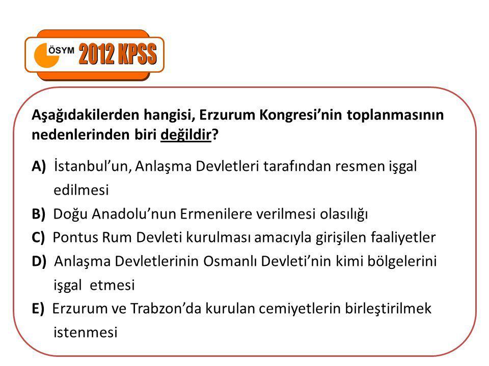 İstanbul'un Anlaşma Devletleri tarafından işgal edilmesi ve Mebuslar Meclisinin dağılmasına aşağıdakilerden hangisinin neden olduğu savunulabilir.