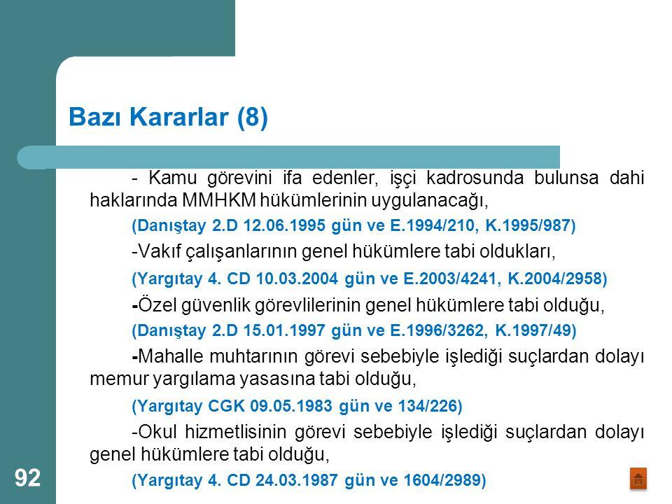 Bazı Kararlar (7) -Üniversite avukatı hakkında ceza soruşturmasında, Avukatlık Kanunun uygulanamayacağı, (Danıştay 2.D 07.05.2002 gün ve E.2002/316, K