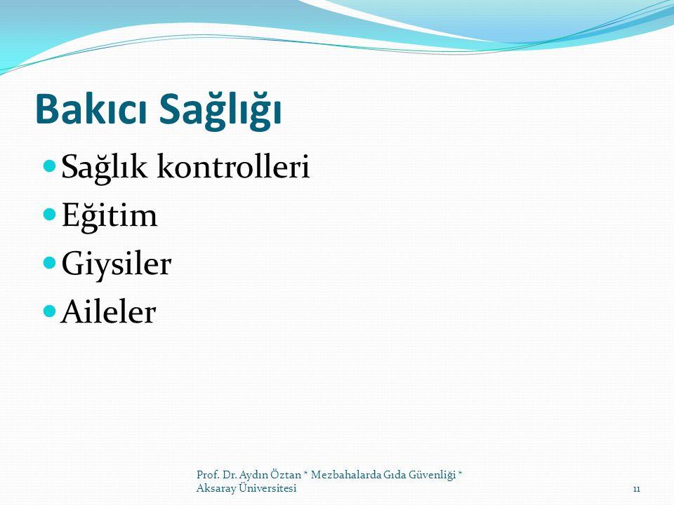 Bakıcı Sağlığı Sağlık kontrolleri Eğitim Giysiler Aileler Prof.