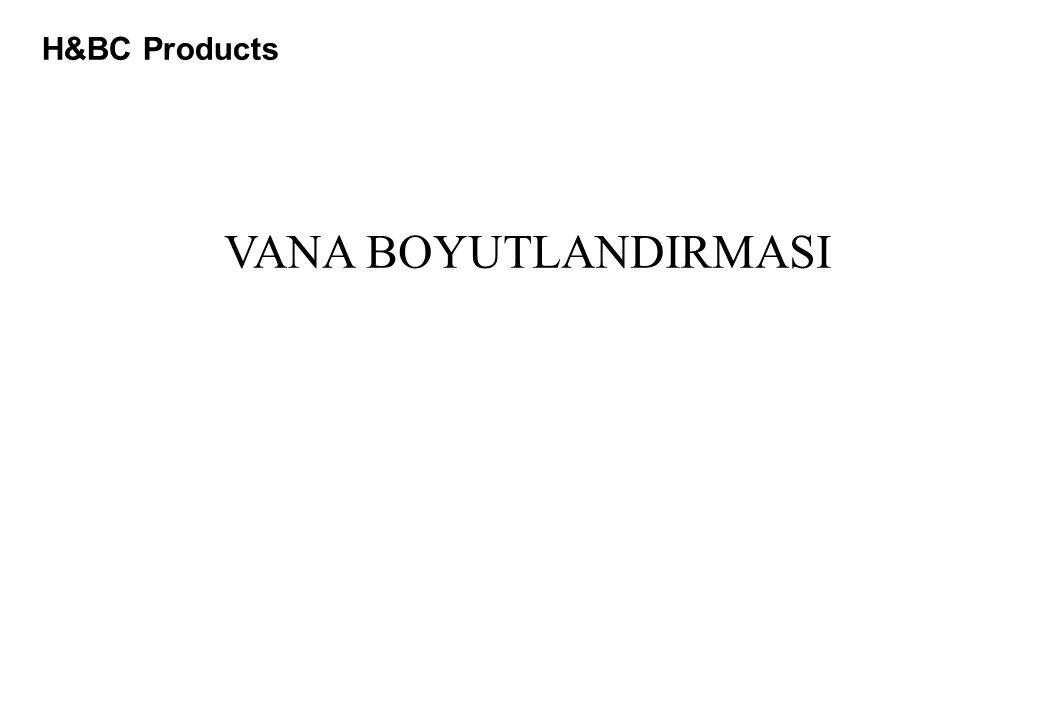 H&BC Products VANA BOYUTLANDIRMASI