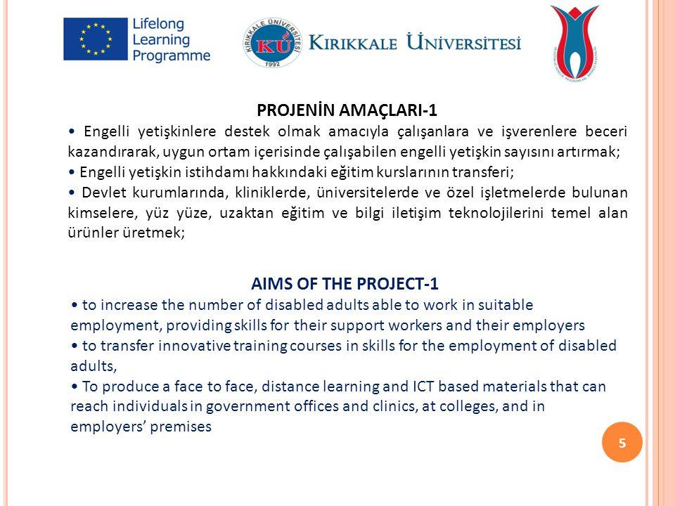 PROJENİN AMAÇLARI-2 Yerel kültürel bağlama duyarlı engelli danışmanlığı ve istihdam yönlendirme tekniklerini içermek; Mesleki bağlamda engelli yetişkinlerin temel ve kilit yetkinliklerini gözlemlemek ve ortaya koymak; Yetişkin engelli öğrenicilerin farklı ihtiyaçlarını göz önüne alarak, formel ve informel öğrenme çıktılarını geliştirmek; Yetişkin engellilerin toplumsal ve mesleki katılımını geliştirmek için uygun yetkinliği belirlemek: Rehberlik ve danışmanlık faaliyeti.