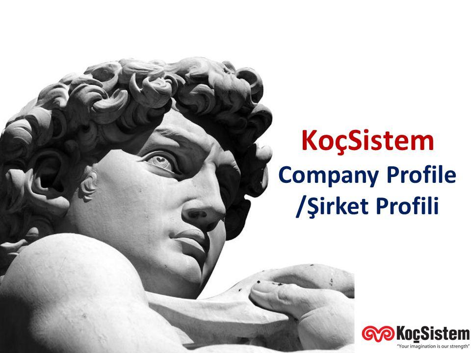 KoçSistem Genel Tanıtımı KoçSistem Company Profile /Şirket Profili