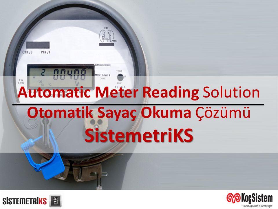SistemetriKS Automatic Meter Reading Solution Otomatik Sayaç Okuma Çözümü SistemetriKS