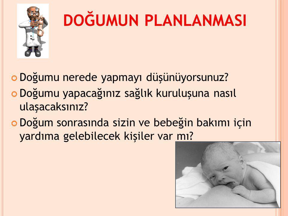 K AZALARDAN K ORUNMA İlk aylarda bebeğin yatağının çok yumuşak olmaması, yüzüstü yatırılmaması gerekir.
