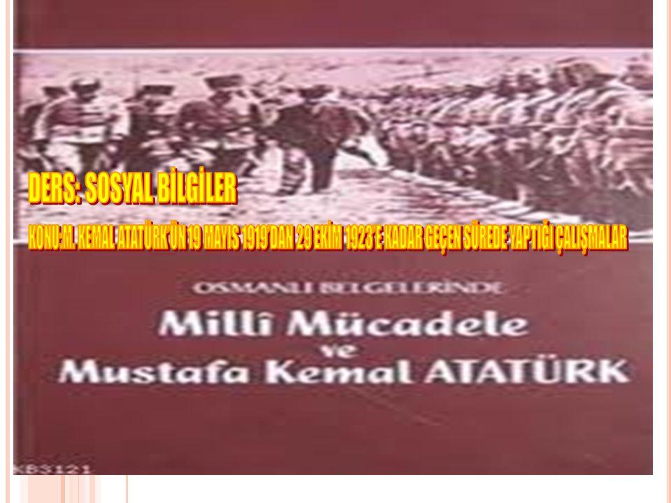 III- SİVAS KONGRESİ (4-11 EYLÜL 1919) Sivas Kongresi'nde alınan kararlar ulusal kararlardır.