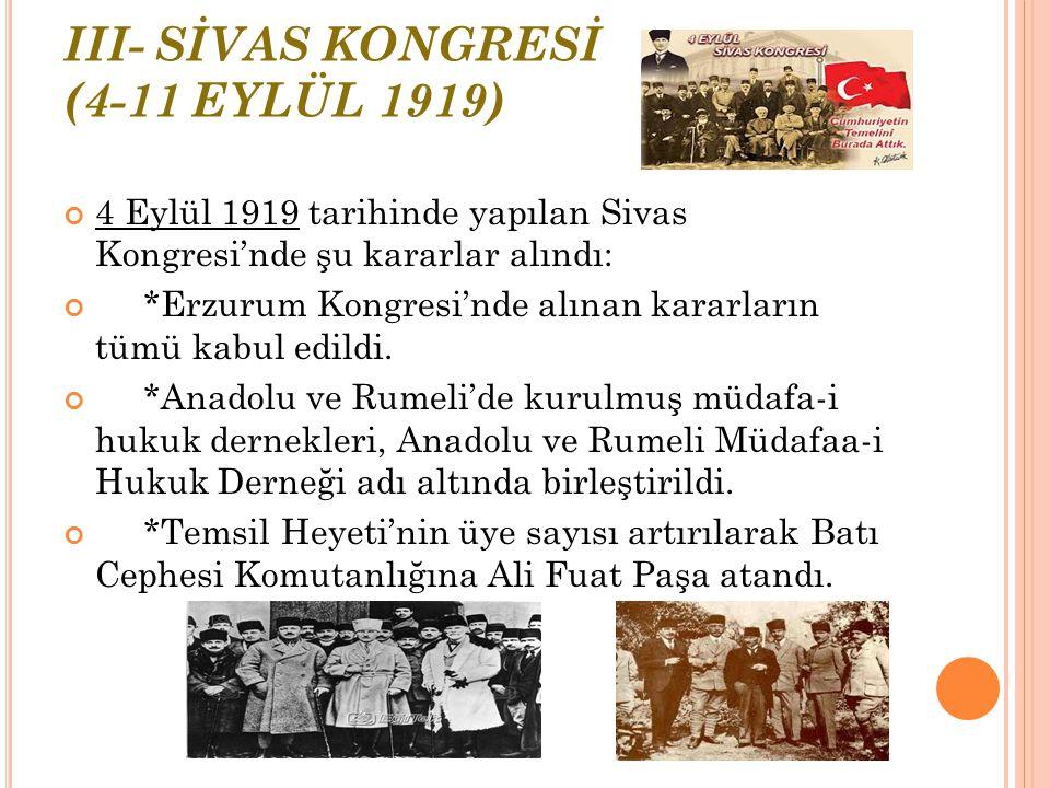 II- ERZURUM KONGRESİ (23 TEMMUZ- 7 AĞUSTOS 1919) Erzurum Kongresi'nde alınan kararlar ulusal nitelikli kararlar olmuştur. Yeni bir devlet kurma düşünc