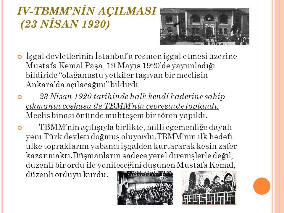 IV-TBMM'NİN AÇILMASI (23 NİSAN 1920)