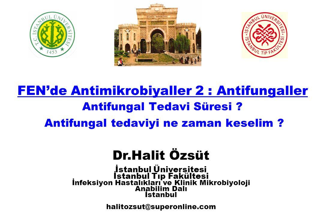 20 30 40 50 60 70 Antifungal ajan Konak Hastalık Antifungal Tedavi Başarı veya Başarısızlık John R.