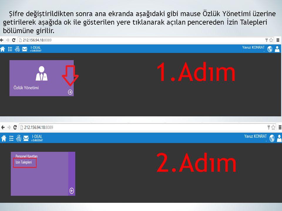 Şifre değiştirildikten sonra ana ekranda aşağıdaki gibi mause Özlük Yönetimi üzerine getirilerek aşağıda ok ile gösterilen yere tıklanarak açılan penc