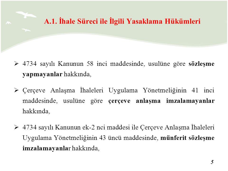 16 83 üncü maddede belirtilen fiil veya davranışlarda bulunanlar hariç olmak üzere, Türkiye genelinde faaliyet gösteren tüzel kişilerden; şube personeli, vekil, mümessil gibi yetkili temsilcilerin şahsi kusurlarından kaynaklanan ve bu maddenin üçüncü fıkrasında belirtilen fiil veya davranışları sebebiyle haklarında ihalelere katılmaktan yasaklama kararı verilmesi gerektiği idarece tespit edilenlerden, verilecek bir aylık süre içinde ihale bedelinin üç katı tutarında tazminatı peşin olarak ödeyenler hakkında ihaleden yasaklama kararı verilmez. fıkrası eklenmiştir.