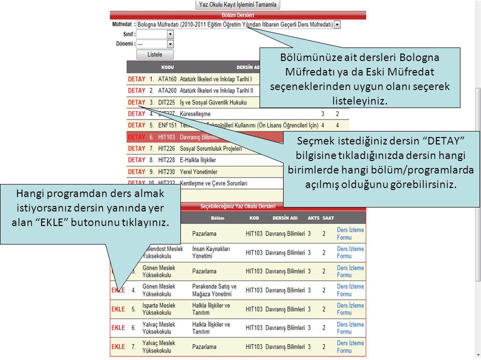 Seçmek istediğiniz dersin DETAY bilgisine tıkladığınızda dersin hangi birimlerde hangi bölüm/programlarda açılmış olduğunu görebilirsiniz.