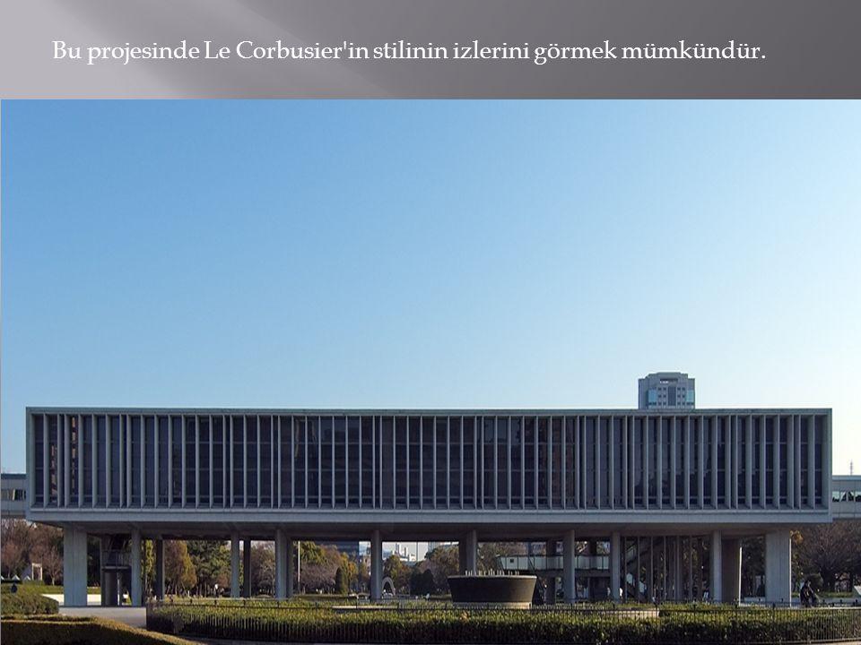 Bu projesinde Le Corbusier in stilinin izlerini görmek mümkündür.