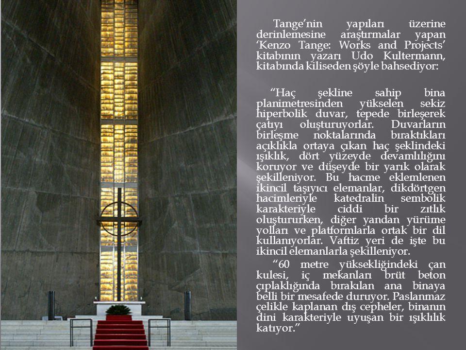 Tange'nin yapıları üzerine derinlemesine araştırmalar yapan 'Kenzo Tange: Works and Projects' kitabının yazarı Udo Kultermann, kitabında kiliseden şöyle bahsediyor: Haç şekline sahip bina planimetresinden yükselen sekiz hiperbolik duvar, tepede birleşerek çatıyı oluşturuyorlar.