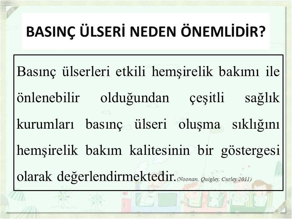 BASINÇ ÜLSERİ NEDEN ÖNEMLİDİR.
