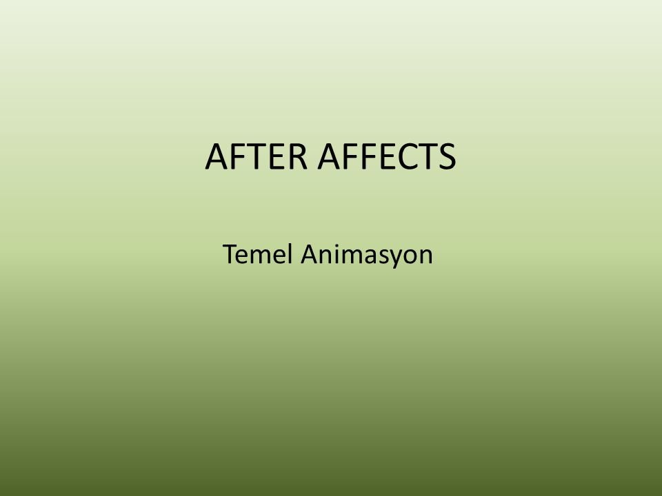 AFTER AFFECTS Temel Animasyon