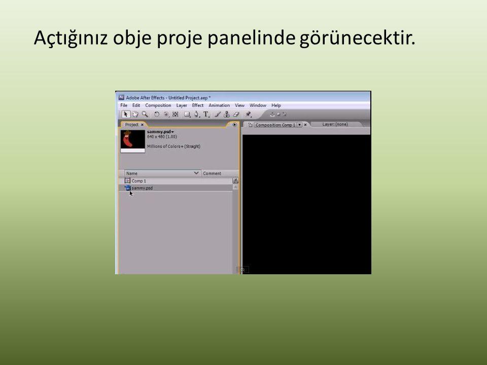 Proje panelinde açtığınız objeyi kompozisyon paneline sürükleyin.