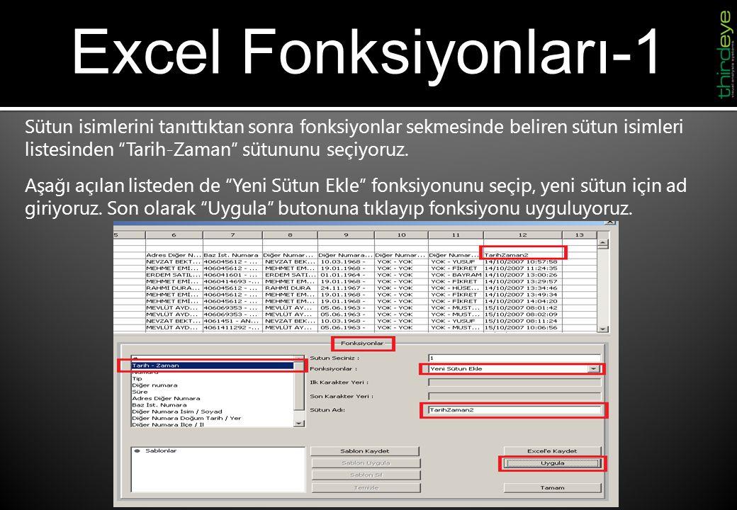 """Excel Fonksiyonları-1 Sütun isimlerini tanıttıktan sonra fonksiyonlar sekmesinde beliren sütun isimleri listesinden """"Tarih-Zaman"""" sütununu seçiyoruz."""