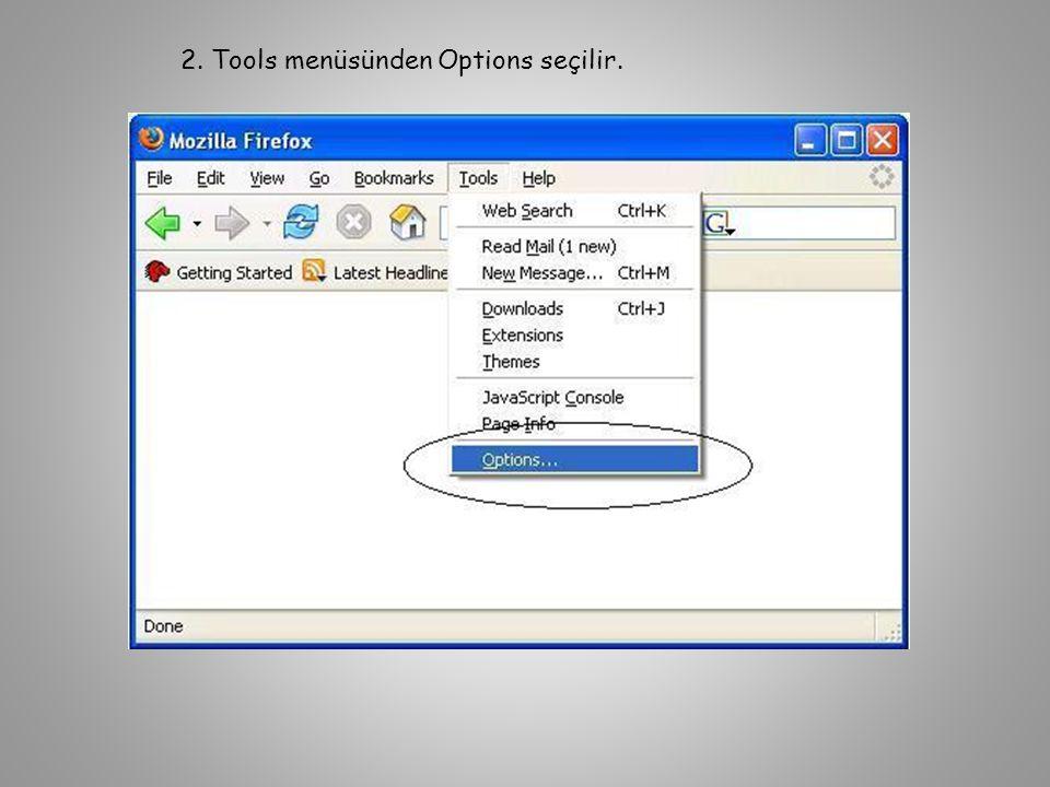 2. Tools menüsünden Options seçilir.