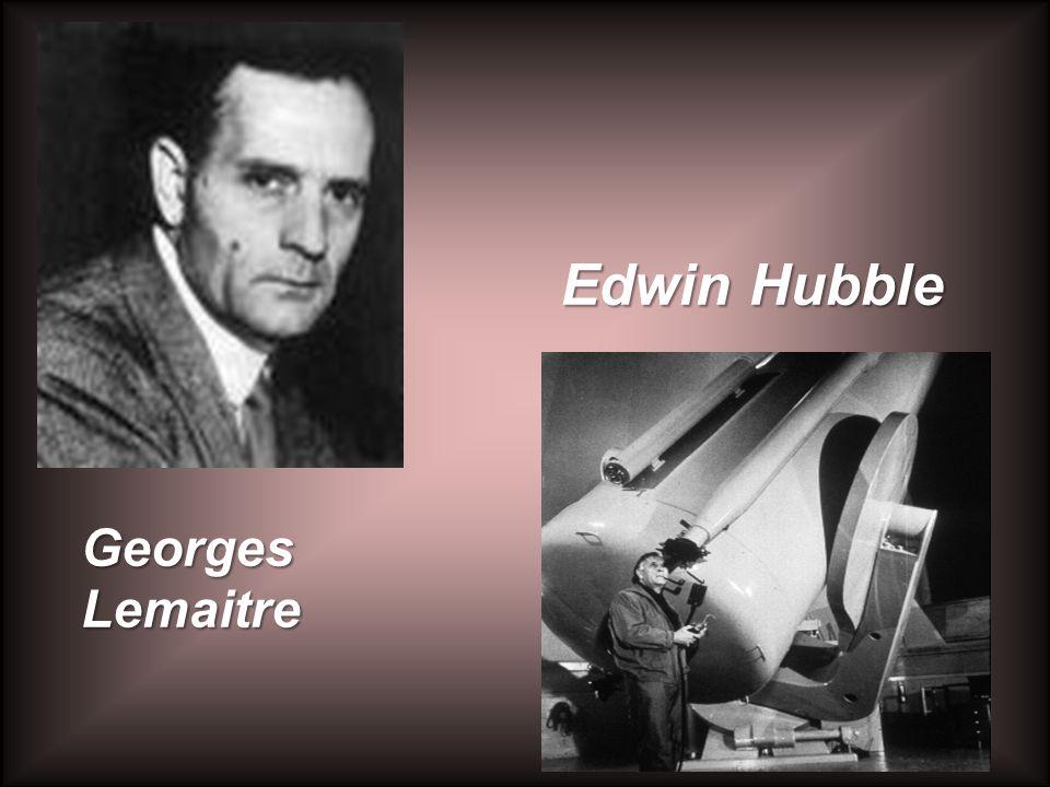 Georges Lemaitre Edwin Hubble