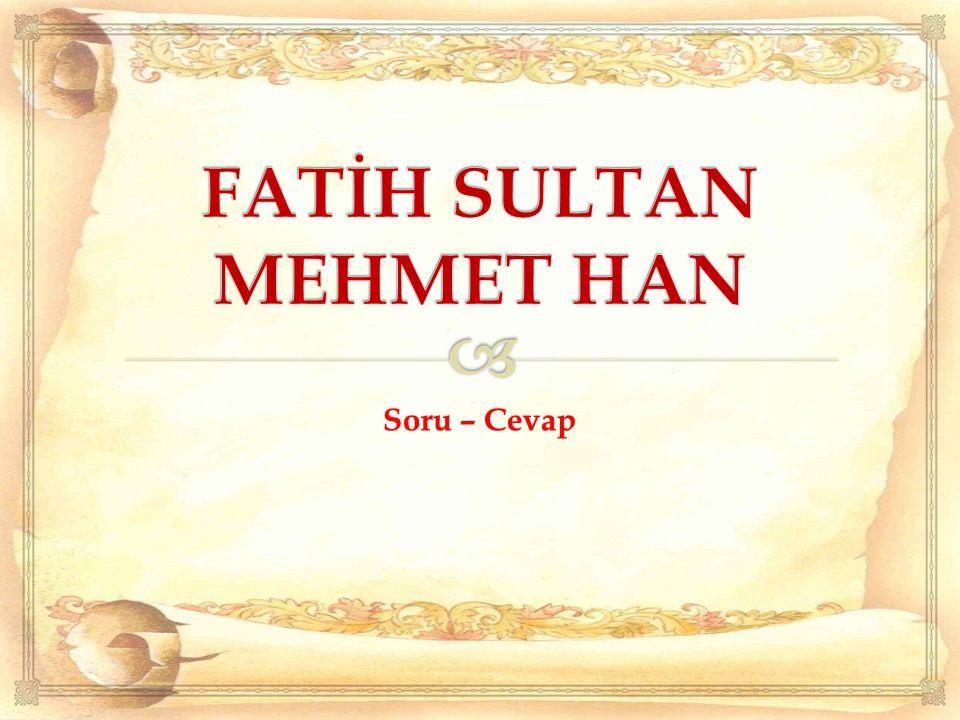 A) Bizans İmparatoru'nun II.Mehmet'ten yardım istemesi B) Devletin sınırlarının genişlemesi ve güvenliği için İstanbul'un alınmasının kaçınılmaz olması C) Bizans İmparatorlarının fırsat buldukça Osmanlı Devleti'nin içişlerine karışması D) Osmanlı Devleti'nin Avrupa'ya giden yollarını güvenlik altına almak istemesi II.Murat'ın ölümünden sonra oğlu II.Mehmet tekrar padişah oldu.