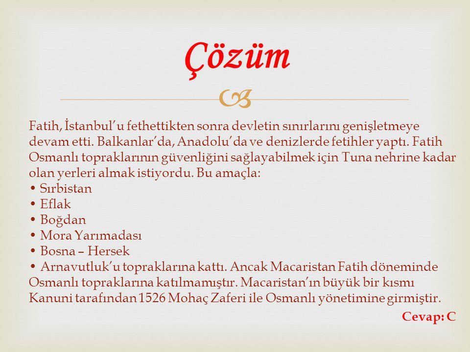  Fatih, İstanbul'u fethettikten sonra devletin sınırlarını genişletmeye devam etti. Balkanlar'da, Anadolu'da ve denizlerde fetihler yaptı. Fatih Osma