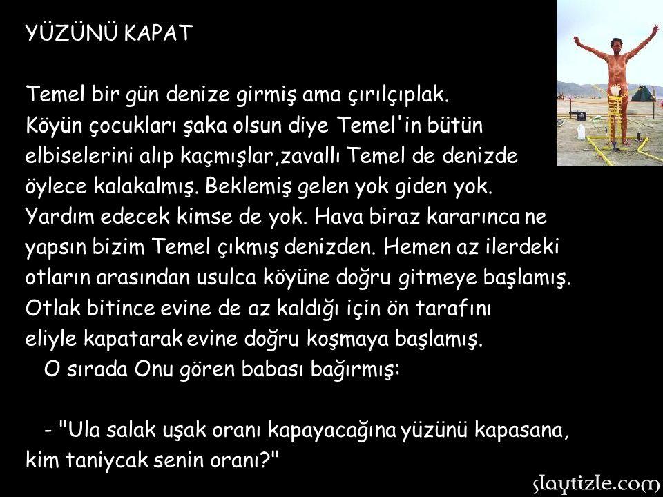 MİNİ ETEK, Temel Dursun'a arabasının öyküsünü anlatıyordu: -