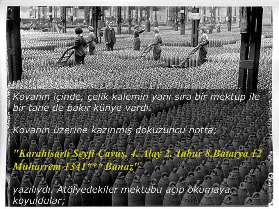 İnönü Üniversitesi Kimya Bölümü Malatya Eylül 1922 - Ankara Bir buçuk yıl içinde kovan sekiz kere daha atölyeye uğradı.