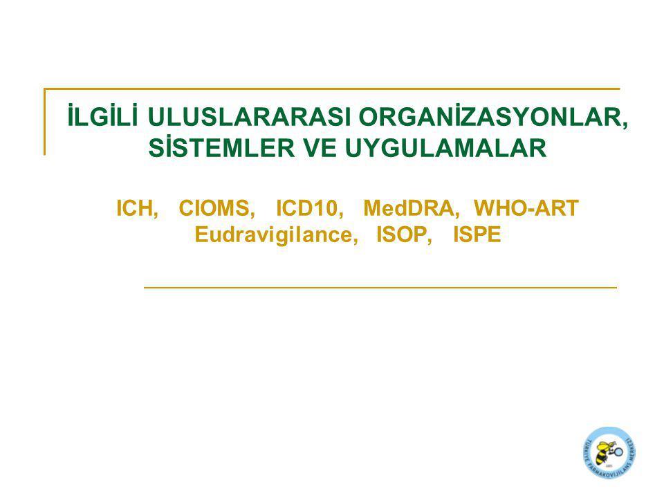 ICD-10 Uluslararası Hastalık Sınıflandırması (International Classification of Diseases) DSÖ tarafından hazırlanmıştır.