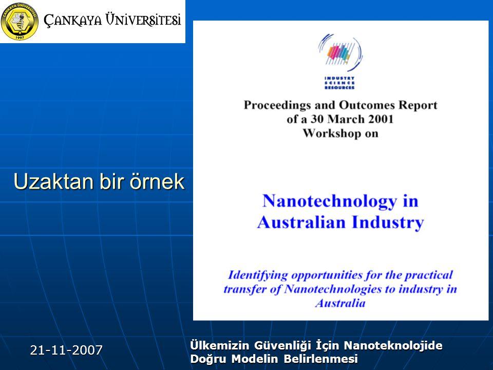 21-11-2007 Ülkemizin Güvenliği İçin Nanoteknolojide Doğru Modelin Belirlenmesi Uzaktan bir örnek