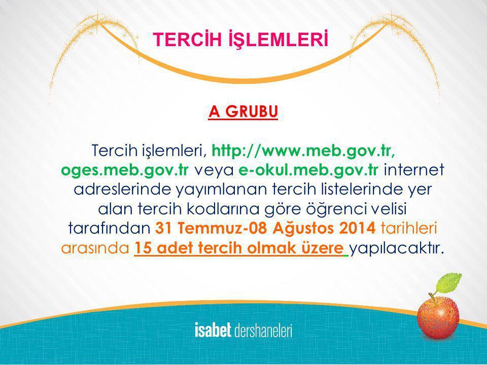 LOGO DEM DERSANESİ 2011-'12 10 DALDA BAŞARI ÖDÜLLERİ A GRUBU Tercih işlemleri, http://www.meb.gov.tr, oges.meb.gov.tr veya e-okul.meb.gov.tr internet adreslerinde yayımlanan tercih listelerinde yer alan tercih kodlarına göre öğrenci velisi tarafından 31 Temmuz-08 Ağustos 2014 tarihleri arasında 15 adet tercih olmak üzere yapılacaktır.