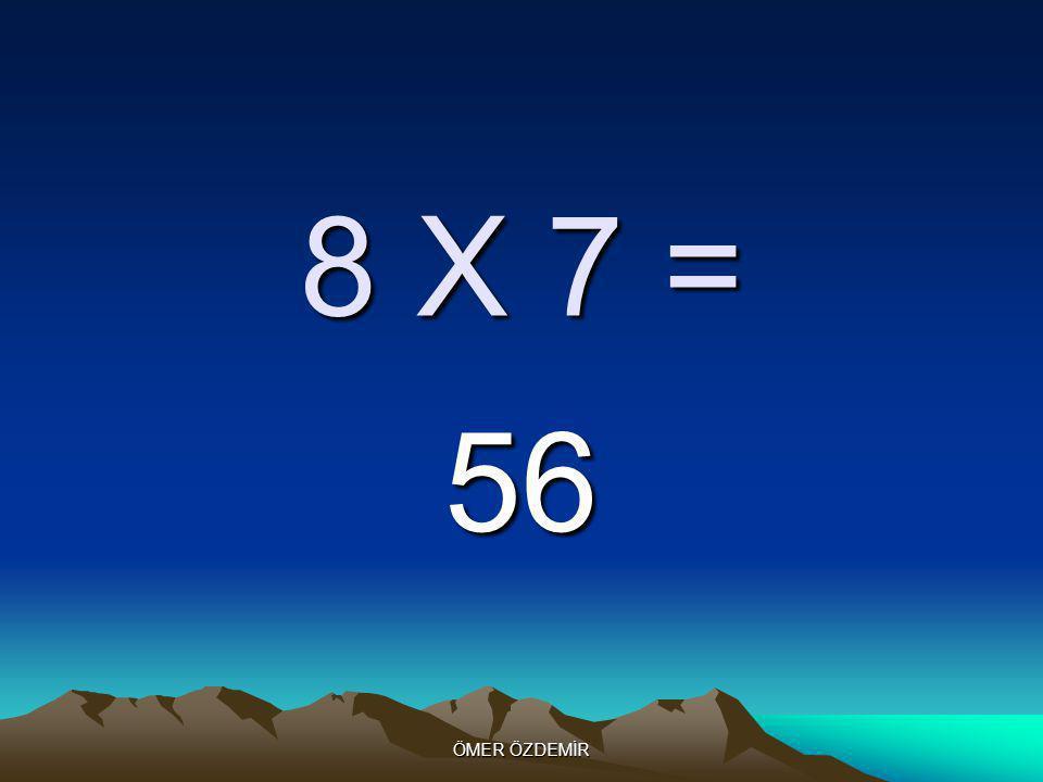 ÖMER ÖZDEMİR 8 X 6 = 48